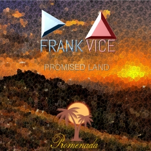 FRANK VICE - Promised Land