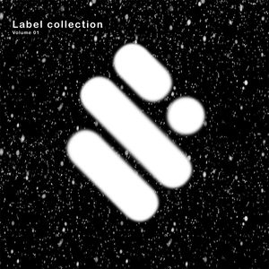 VARIOUS - Label Collection Vol 01