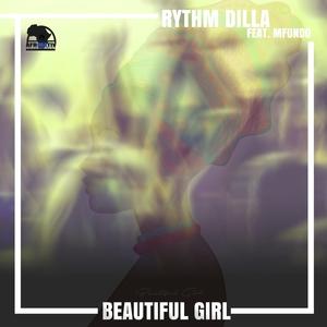 RHYTHM DILLA feat MFUNDO - Beautiful Girl