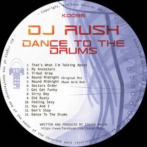 DJ RUSH - Dance To The Drums