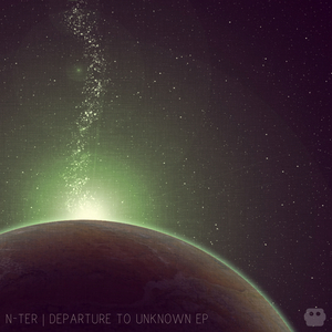N-TER - Departure To Unknown EP