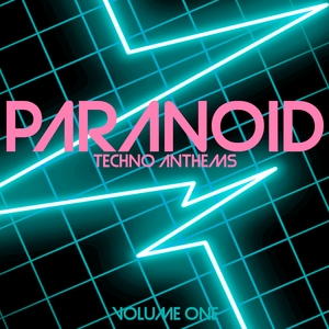 VARIOUS - Paranoid Techno Anthems Vol 1