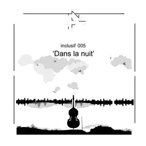 LE VOLD/PILAR/GAL K/LAURENT CHANAL - Dans La Nuit