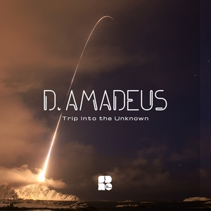 D AMADEUS - Trip Into The Unkown