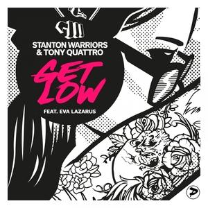 STANTON WARRIORS/TONY QUATTRO feat EVA LAZARUS - Get Low (The Remixes)