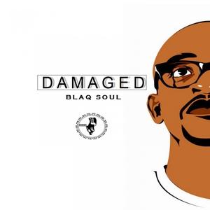 BLAQ SOUL - Damaged
