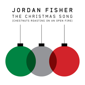 JORDAN FISHER - The Christmas Song (Chestnuts Roasting On An Open Fire)