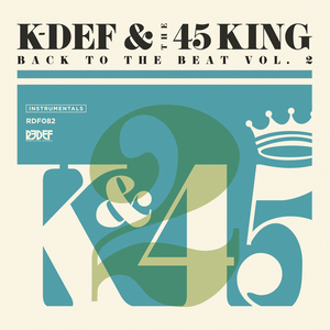 K-DEF & 45 KING - Back To The Beat Volume 2