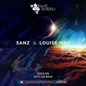 SANZ & LOUISE MAC - Hold On