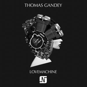 THOMAS GANDEY - Lovemachine