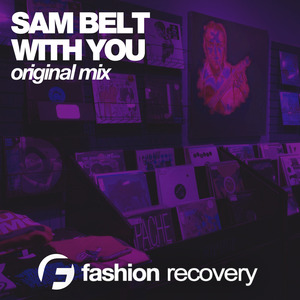 SAM BELT - With You