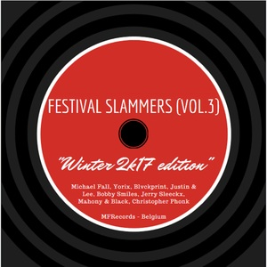VARIOUS - Festival Slammers Vol 3 (Winter 2K17 Edition)