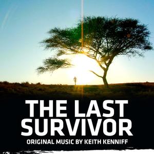 KEITH KENNIFF - The Last Survivor