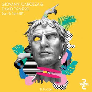 DAVID TEMESSI/GIOVANNI CAROZZA - Sun & Rain EP