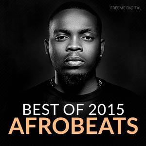 VARIOUS - Afrobeats Best Of 2015