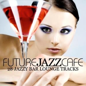 VARIOUS - Future Jazz Cafe