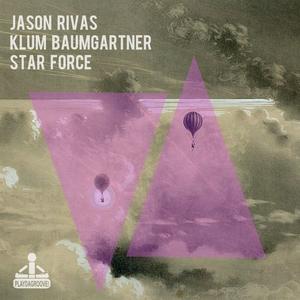 JASON RIVAS/KLUM BAUMGARTNER - Star Force