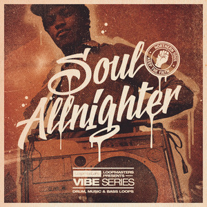 LOOPMASTERS - Soul Allnighter (Sample Pack WAV/APPLE)