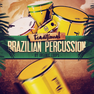 ORGANIC LOOPS - Traditional Brazilian Percussion (Sample Pack WAV/APPLE)