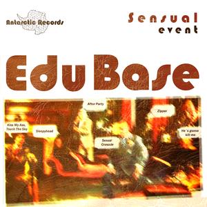 EDU BASE - Sensual Event