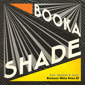 BOOKA SHADE - Blackout: White Noise EP