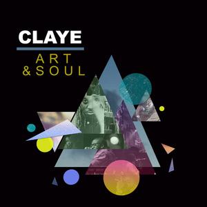 CLAYE - Art & Soul
