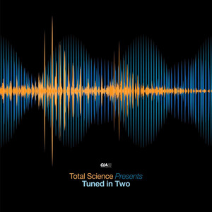 VARIOUS - Total Science Presents Tuned In 2