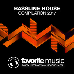 VARIOUS - Bassline House Compilation 2017