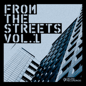VARIOUS - From The Streets Vol 1