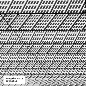 JOAQUIN RUIZ - Cromatic