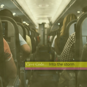 CAVE CODE - Into The Storm