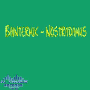BAINTERMIX - Nostradamus