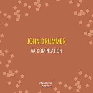 VARIOUS - John Drummer - Retrospective VA Compilation