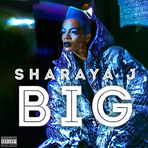 SHARAYA J - Big