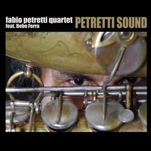 FABIO PETRETTI QUARTET - Petretti Sound