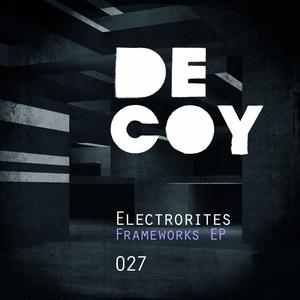 ELECTRORITES - Frameworks EP