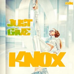 KNOX - Just Give