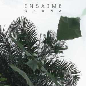 ENSAIME - Ghana