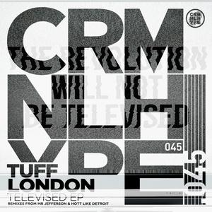 TUFF LONDON - Televised EP