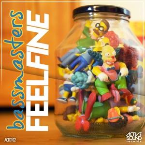 BASSMASTERS - Feel Fine