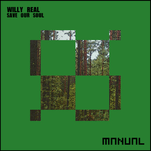 WILLY REAL - Save Our Soul