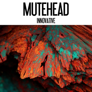MUTEHEAD - Innovative