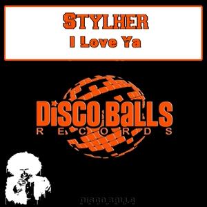 STYLHER - I Love Ya
