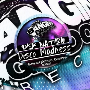 DISK NATION - Disco Madness