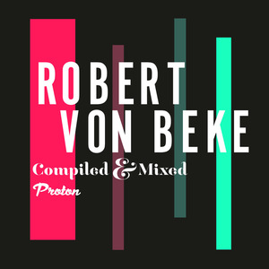 ROBERT VON BEKE/VARIOUS - Magic One: My Life (unmixed tracks)