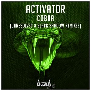 ACTIVATOR - Cobra (The Remixes)