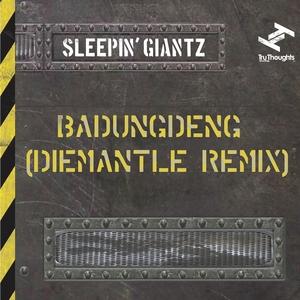 SLEEPIN' GIANTZ - Badungdeng