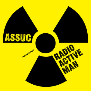 ASSUC - Radioactive Man