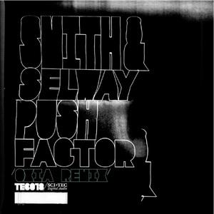 CHRISTIAN SMITH & JOHN SELWAY - Push Factor