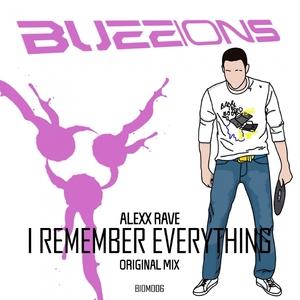 ALEXX RAVE - I Remember Everything
